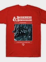 Darkness and Demogorgons T-Shirt