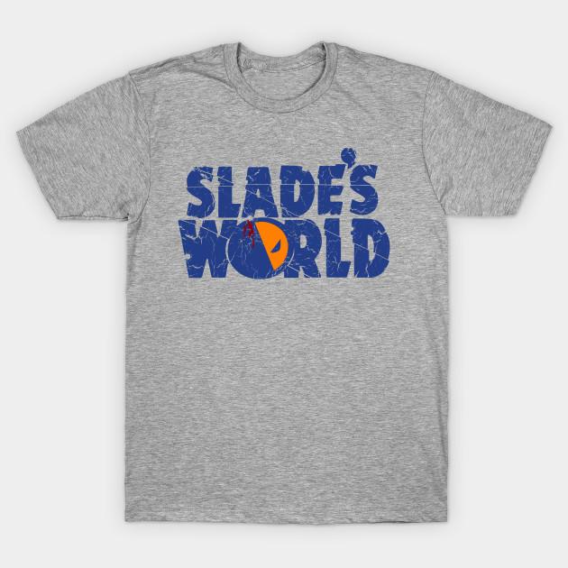 Slade's World