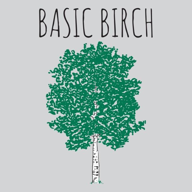 BASIC BIRCH