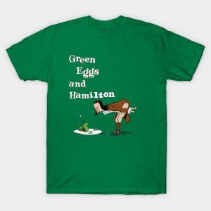 GREEN EGGS AND HAMILTON