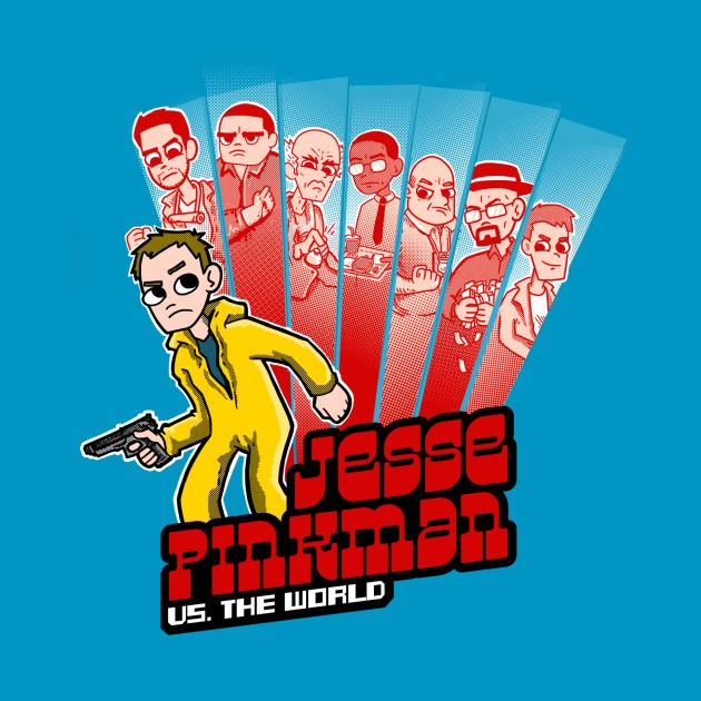 JESSE PINKMAN VS THE WORLD!