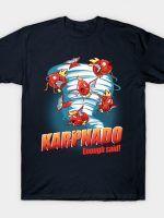 KARPNADO! T-Shirt