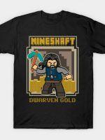MINESHAFT - DWARF GOLD T-Shirt