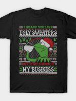NONE OF MY BUSINESS COD HOLIDAY SWEATER T-Shirt