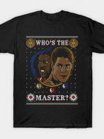 WHOSE THE MASTER COD HOLIDAY SWEATER T-Shirt