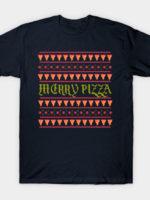 Merry Pizza T-Shirt