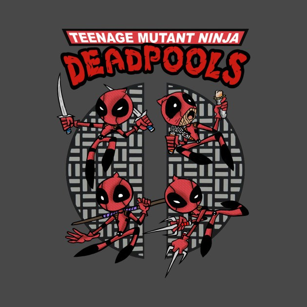 Teenage Mutant Ninja Deadpools