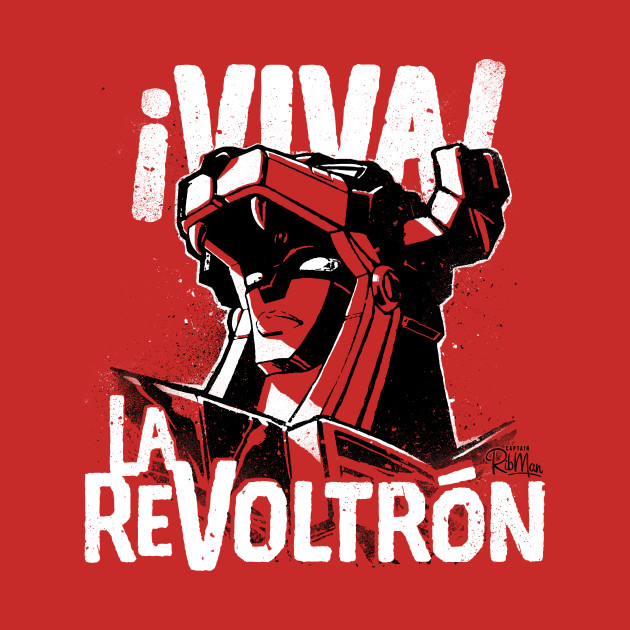 ¡Viva La ReVoltrón!