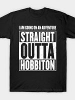 I Am Going On An Adventure - Straight Outta Hobbiton T-Shirt