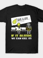 If It Bleeds We Can Kill It T-Shirt