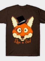 Like a Sir - Pixel Fox! T-Shirt