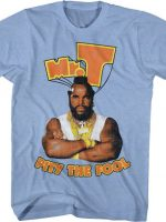 Mr. T Pity The Fool T-Shirt