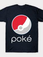 Poké Cola GO - Gotta Drink It All T-Shirt