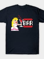 To the Bar Princess! T-Shirt