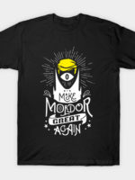 Make Mordor Great Again T-Shirt