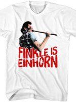 Finkle Is Einhorn Ace Ventura T-Shirt