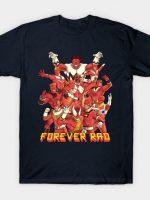 Forever Rad T-Shirt