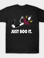 Just Boo It! T-Shirt