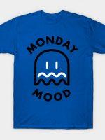 Monday mood T-Shirt
