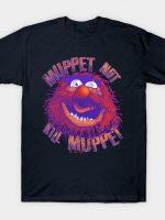 Muppet Not Kill Muppet T-Shirt