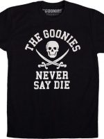Never Say Die Goonies T-Shirt