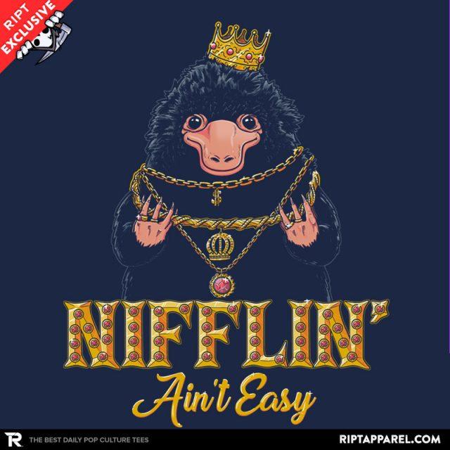 Nifflin' Ain't Easy