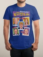 THE ALTERNATIVE FACTS OF LIFE T-Shirt