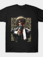 The Path of Righteous Man T-Shirt