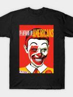 Afraid of Americans T-Shirt