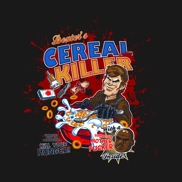 Dexter's Cereal Killer