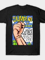 Die A Few Times T-Shirt