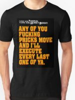 Every Last One of Ya T-Shirt