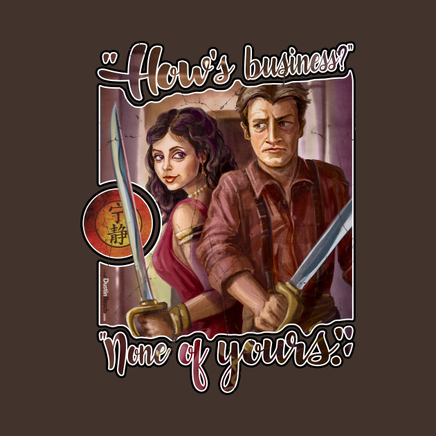 Firefly: How's Business? None of Yours