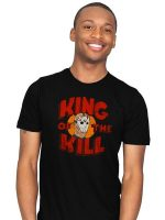 King of the Kill T-Shirt