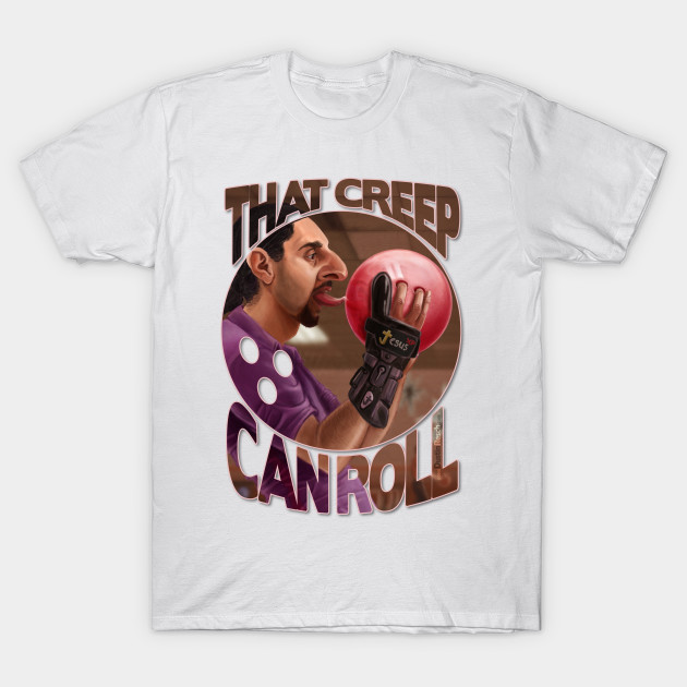 Lebowski: That Creep Can Roll