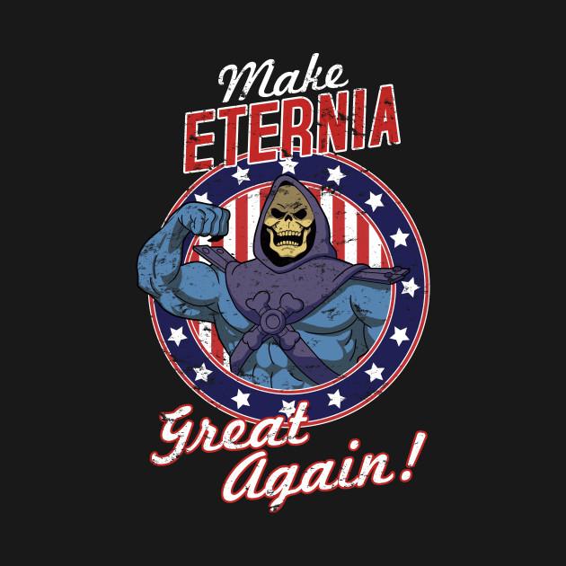 MAKE ETERNIA GREAT AGAIN