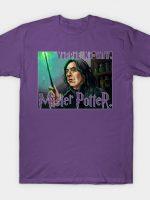 Severus Snape: Yippie Ki-Yay, Mister Potter T-Shirt