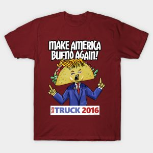 Taco Truck 2016: Make America Bueno Again