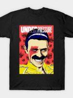 Under Pressure T-Shirt