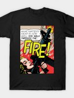 Walk Through The Fire T-Shirt