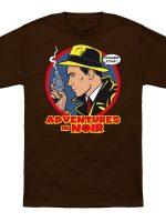 Adventures in Noir (harmless version) T-Shirt