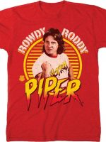 Hot Rod Rowdy Roddy Piper T-Shirt