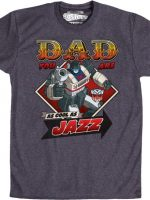Jazz Father's Day Transformers T-Shirt