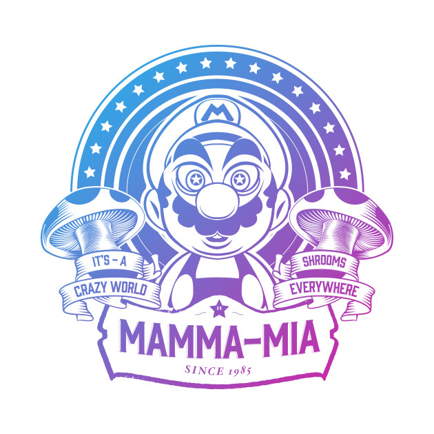 Mamma-Mia It's A Crazy World Mario