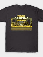 The Last Cantina Hangout T-Shirt