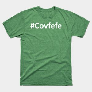 #Covfefe