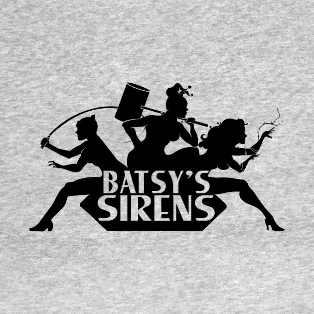 Batsy's Sirens