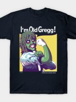 Gregg The Motherlicker T-Shirt