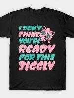 Jiggly T-Shirt