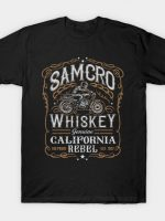 SAMCRO WHISKEY T-Shirt